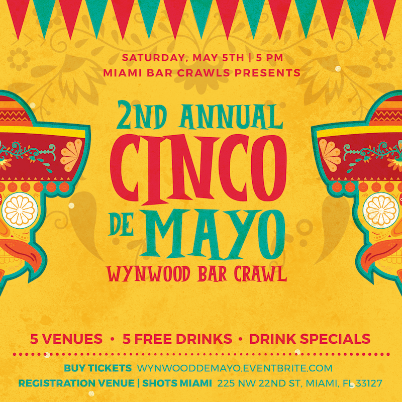 Image of the graphic for the Cinco de Mayo Bar Crawl in Wynwood