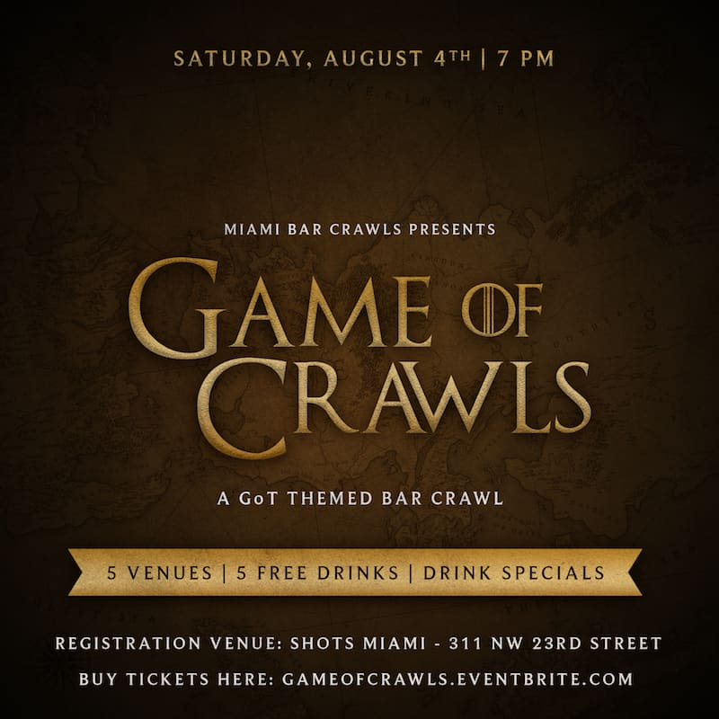 Game of Thrones Themed Bar Crawl in Miami