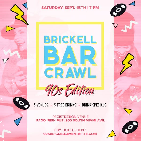 90s Bar Crawl Brickell Flyer