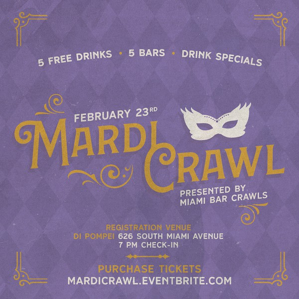 Flyer for our Inaugural Mardi Gras Themed Bar Crawl in Miami.