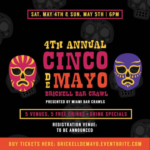 This is a web flyer for out 4th Annual Cinco De Mayo Bar Crawl in Miami.