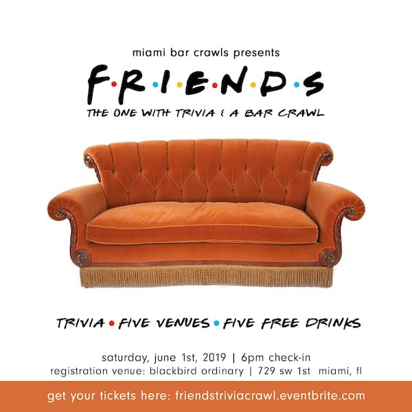 Instagram Flyer for Friends Bar Crawl and Trivia taking place in Miami.