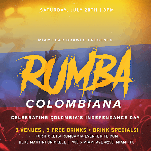 This is a flyer for our Rumba Colombiana - Colombian Independence Day Bar Crawl event.