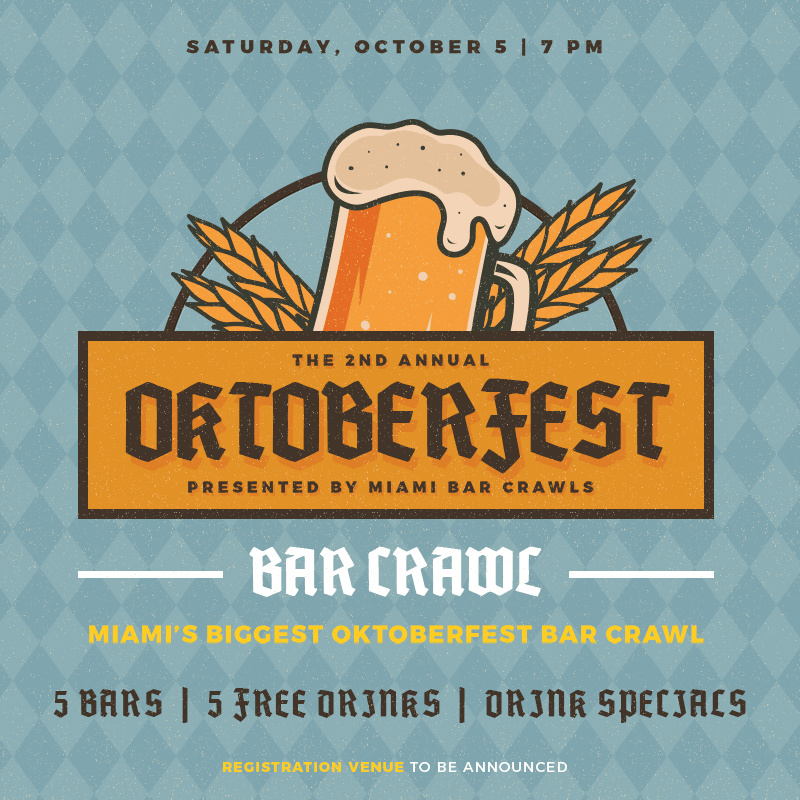 This is a flyer for our 2nd Annual Oktoberfest Bar Crawl in Miami.