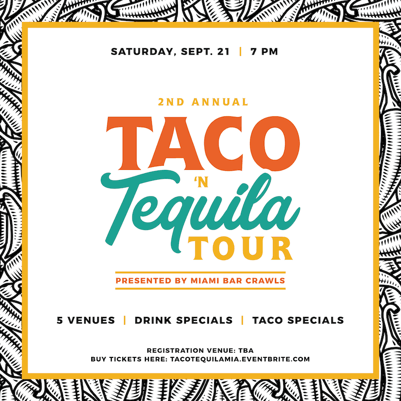 Flyer for our Taco n' Tequila Tour taking place on Sept. 21st.