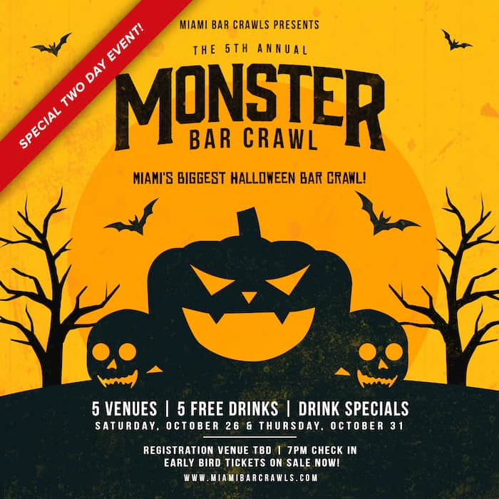 This is an image of our 5th Annual Monster Bar Crawl graphic taking place in Miami on October 26th and 31st 2019.