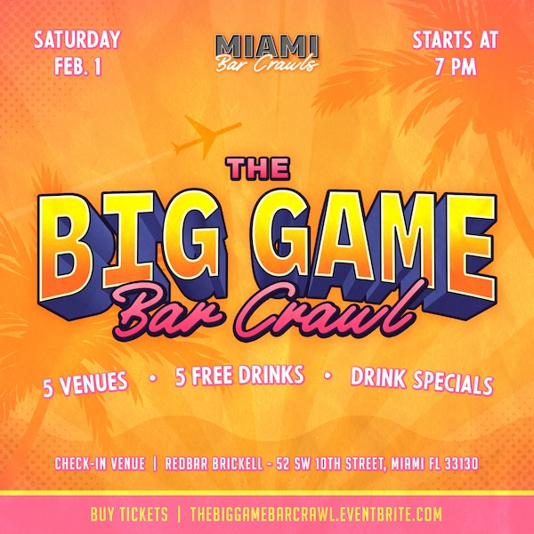 This is a preview of The Big Game Graphic for Miami Bar Crawls.