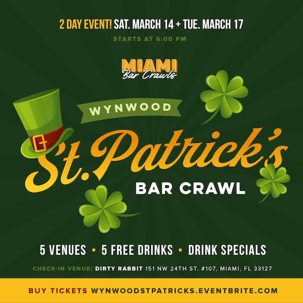 This is a graphic for our St. Patrick's Day Bar Crawl in Wynwood!