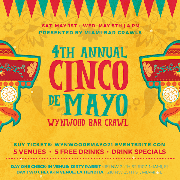Flyer for the 4th Annual Cinco de Mayo Bar Crawl in Wynwood