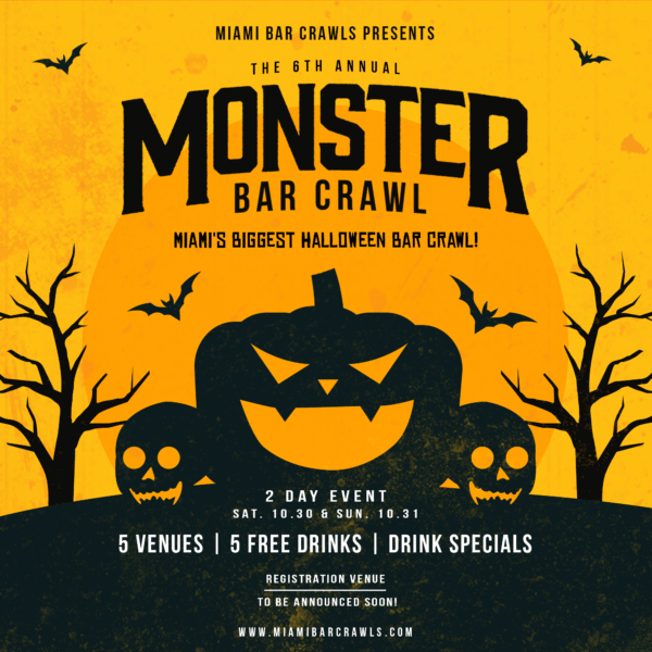 This is an image of our 6th Annual Monster Bar Crawl graphic taking place in Miami on October 30th and 31st 2021.